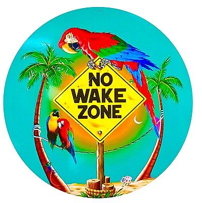 Parrot Party Beach Sign - No Wake Zone - 24 inch round metal sign
