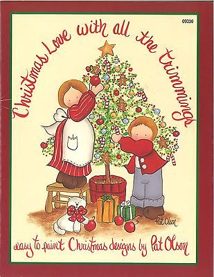 Christmas Love With All The Trimmings by Pat Olson Decorative Paint Pattern Book