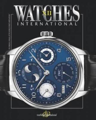 Luxury Watches International XI Collector Guide Vol 12 Tourbillon International