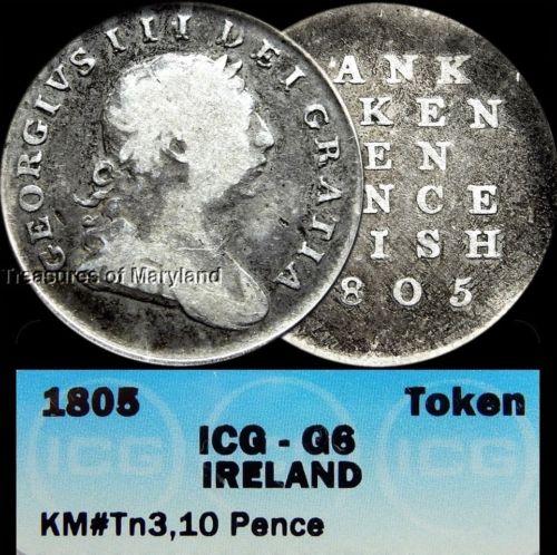 ICG G6 Certified! Ireland 1805 Silver 10 Pence Token! sku #2001