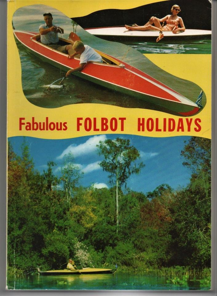 Fabulous Folbot Holidays 4th Edition by J. Kissner CANOE EXPERTS