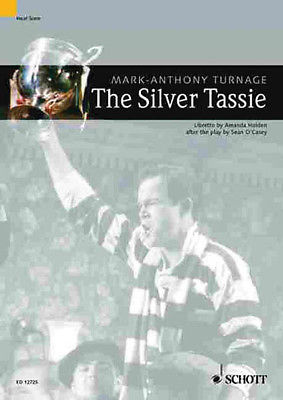 Mark-Anthony Turnage The Silver Tassie Vocal Score Piano Sheet Music Book NEW