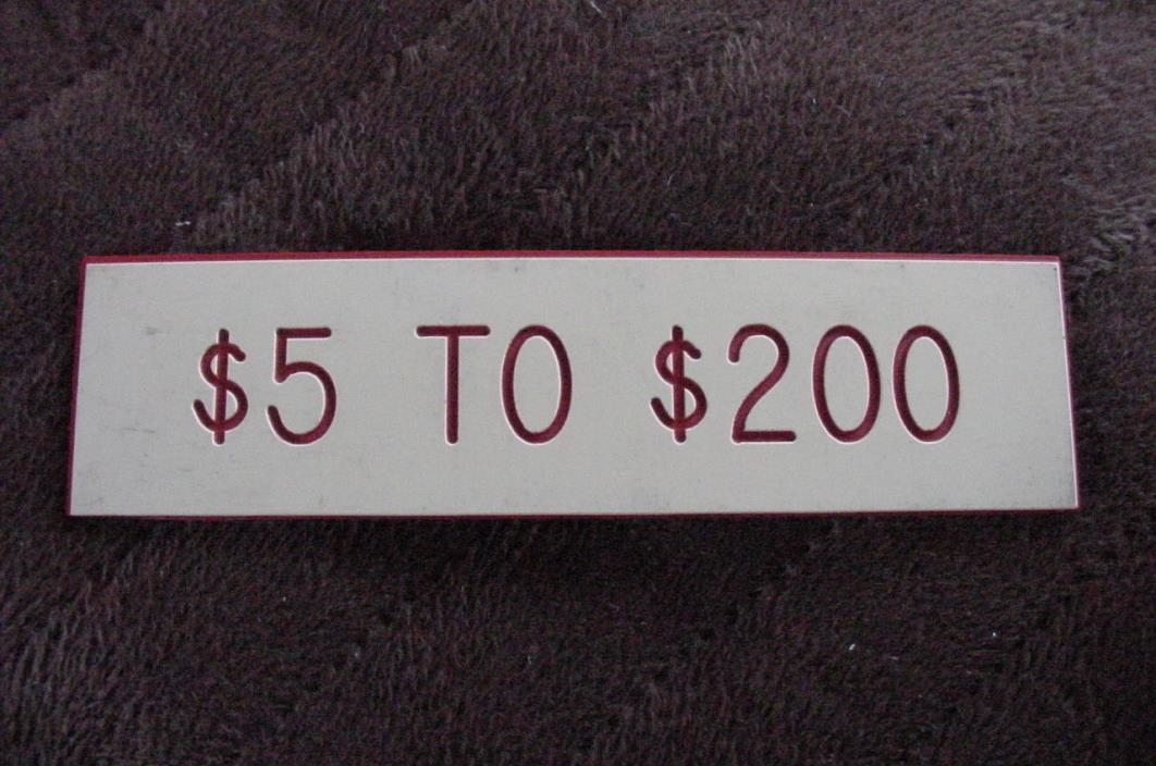 Used in Casino Table Game Limit Sign $5 Minimum Bet to $200 Maximum Bet