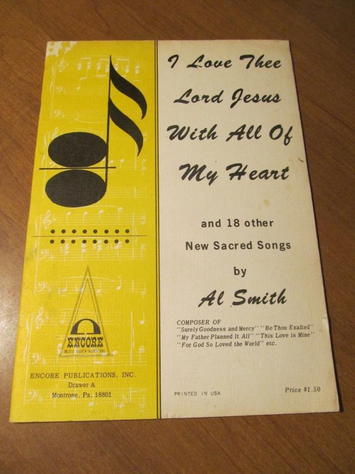 I Love Thee Lord Jesus With All Of My Heart & 18 Other Sacred Songs Al Smith 196
