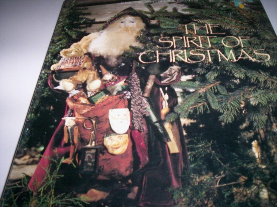 The Spirit of Christmas book 7 Leisure Arts creatIve holiday ideas