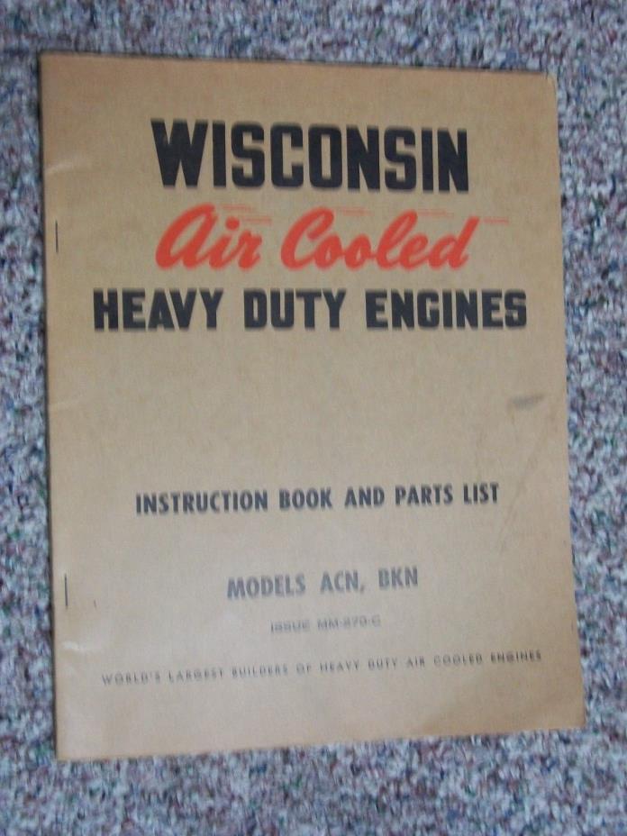 WISCONSIN ENGINES MODEL ACN-BKN ENGINE MANUAL ORIGINAL MI-475