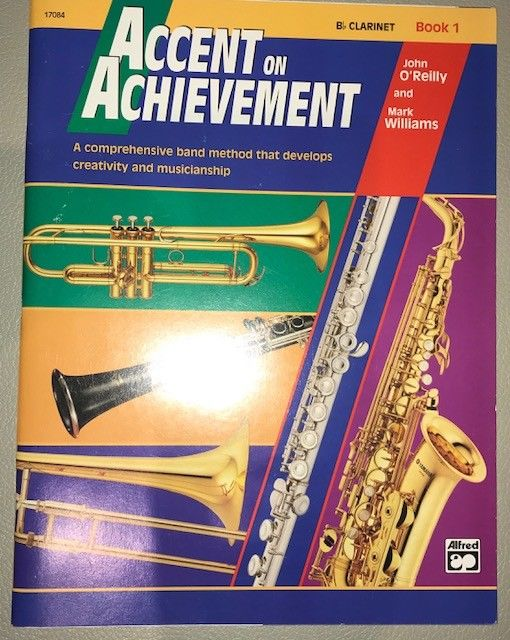 ACCENT ON ACHIEVEMENT B flat Clarinet Book 1- John O'Reilly and Mark Williams