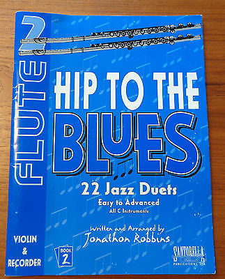 Flute 2: Hip to the Blues  22 Jazz Duets All C Instruments