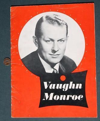 1950s Era Big Band Leader & Actor Vaughn Monroe ON SITE Concert Program-VINTAGE!