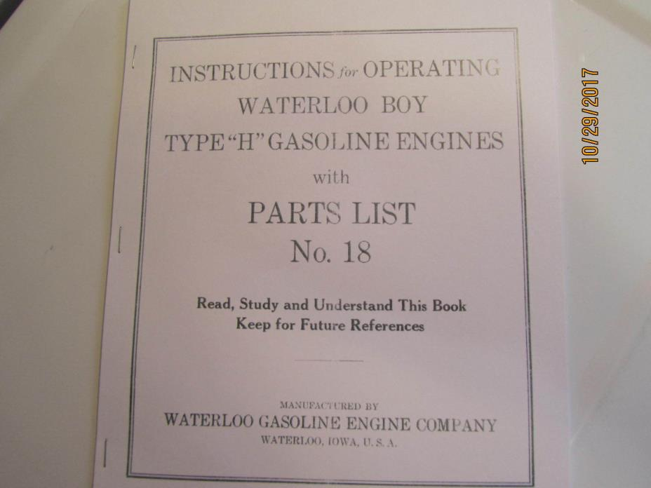 1923 Waterloo Boy Type H Gas Engine Instruction & Parts Manual