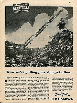 1945 BF. Goodrich Truck Tires Now We're Putting Pine Stumps In Tires Print Ad