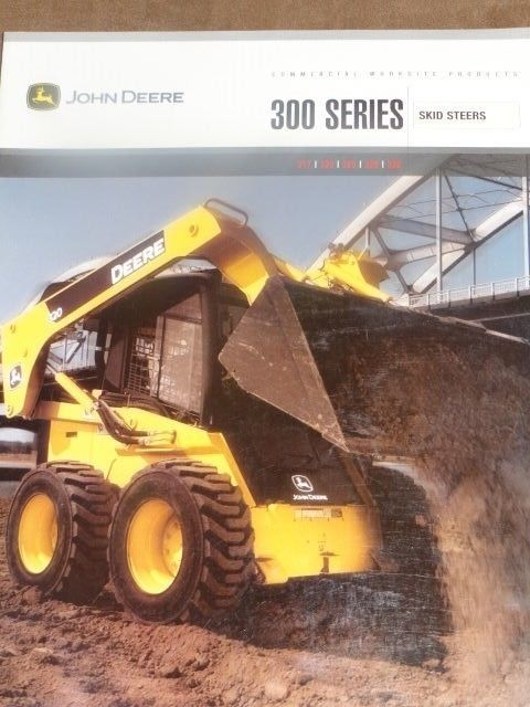 JOHN DEERE 300 SERIES SKID STEERS  BROCHURE
