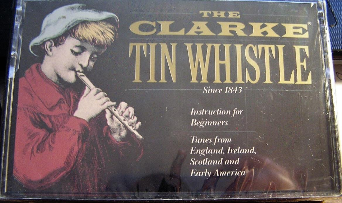 The Clarke Tin Whistle Instruction Cassette for Beginners