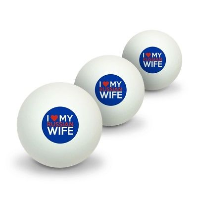 I Love My Russian Wife Novelty Table Tennis Ping Pong Ball 3 Pack