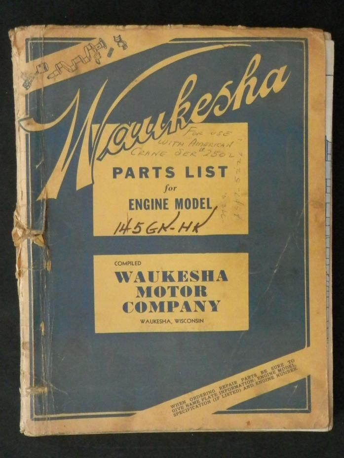 Waukesha  Parts List for Engine Model 145 GK-HK & Crane Ser # 2502