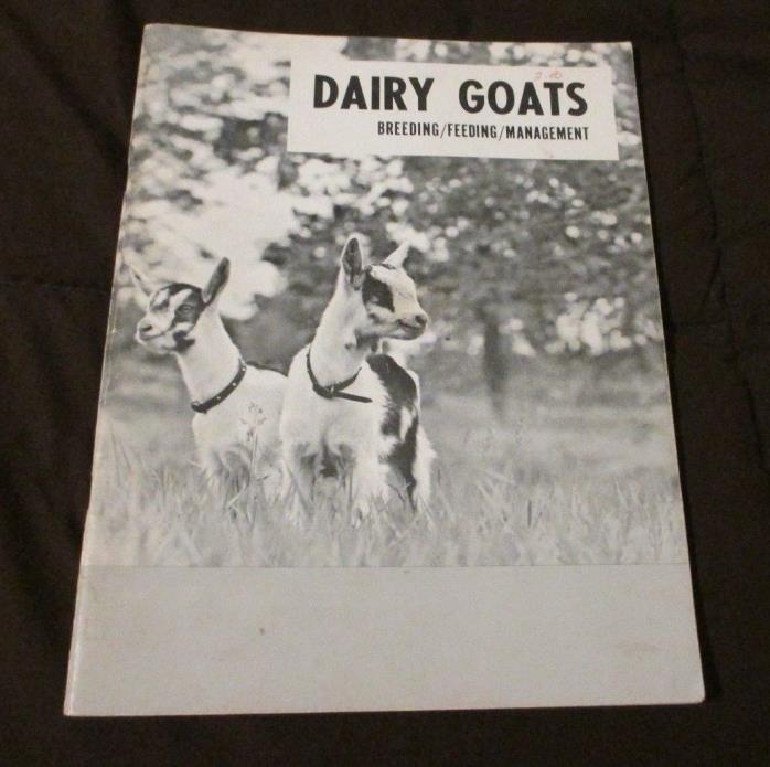 Dairy Goats Breeding Feeding Management Vintage Booklet Care Housing Milking VTG