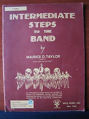 French Horn Intermediate Steps to the Band -Taylor 1947 PB instruction instrumen