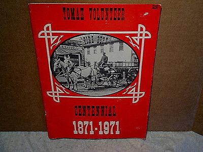 1971 TOMAH VOLUNTEER FIRE DEPT.CENTENNIAL PROGRAM,wisconsin,1871,firemen,giesler