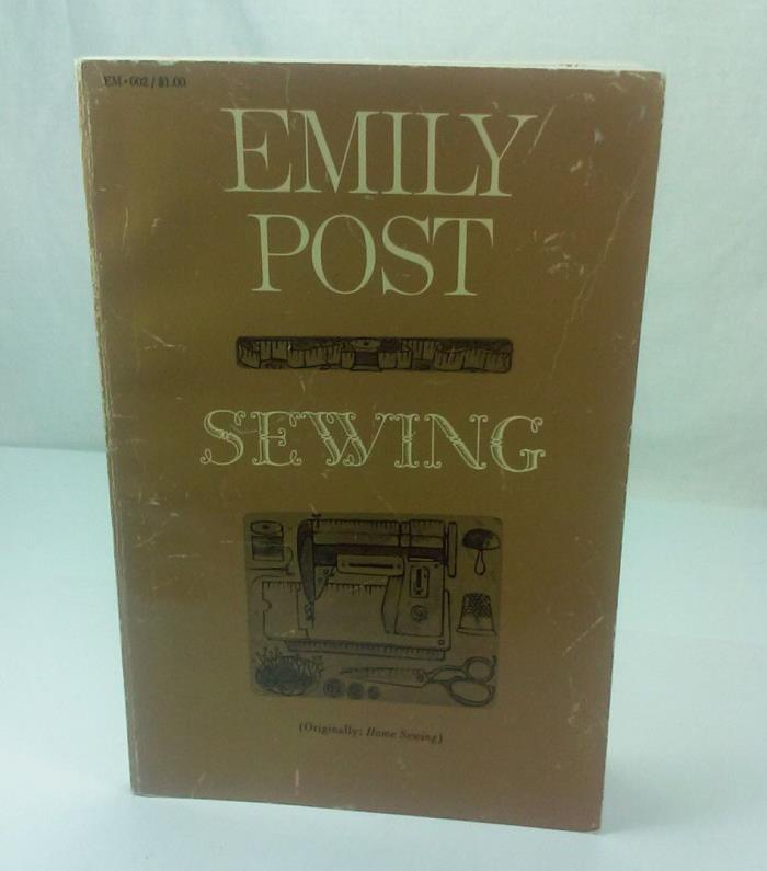 1963 EMILY POST SERIES SEWING ORIGINALLY HOME SEWING BY MARY OMEN