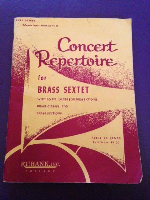 Vtg 1957 Concert Repertoire for Brass Sextet Full Score Reference Copy Rubank
