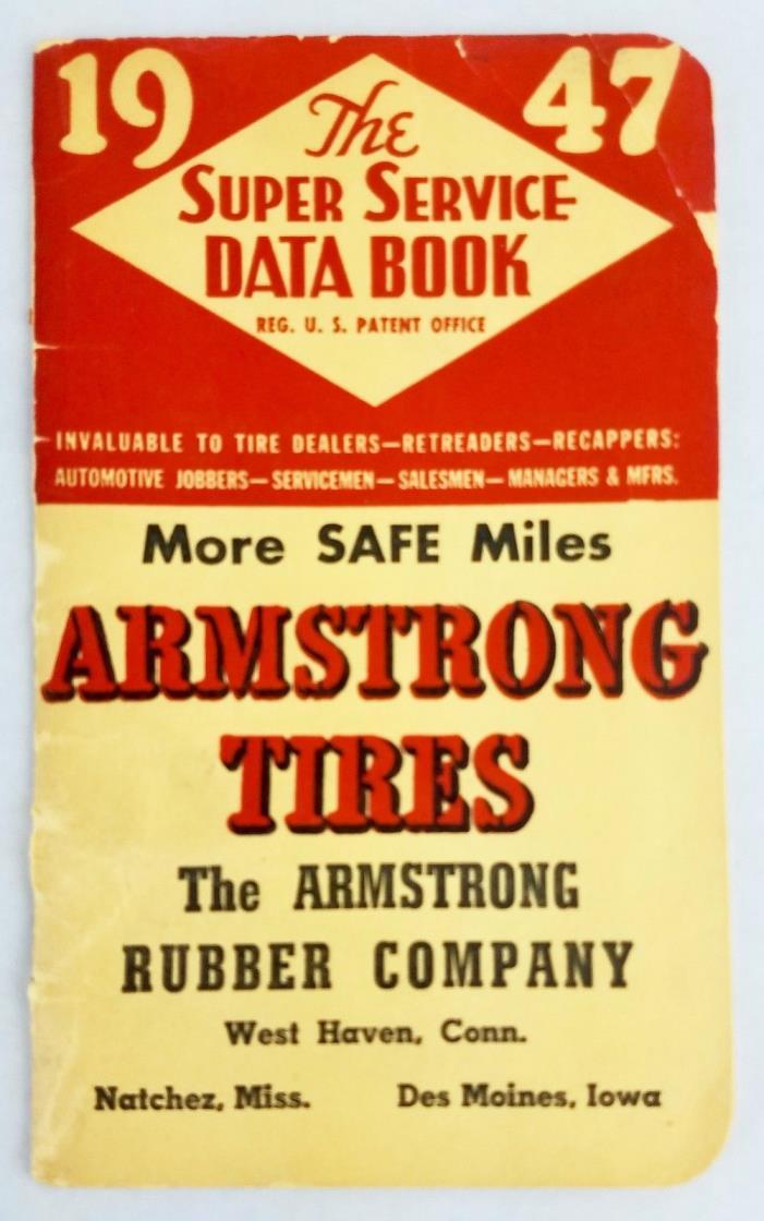 Armstrong Rubber Co Tire 1947 Vol 22 Super Service Data Book Automobile History