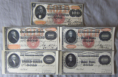 1875 $100 $1000 $10000 and 1888 $5000 $10000 Gold Certificate Copy Reprints