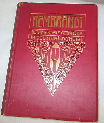 1906 REMBRANDT DES MEISTERS GEMALDE GERMAN BOOK BY ADOLF ROSENBERG TEXT IS GERMA