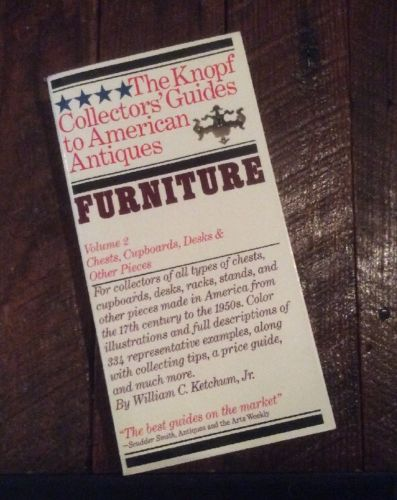 The Knopf Collectors Guides To American Antiques 0-394-71270-6.