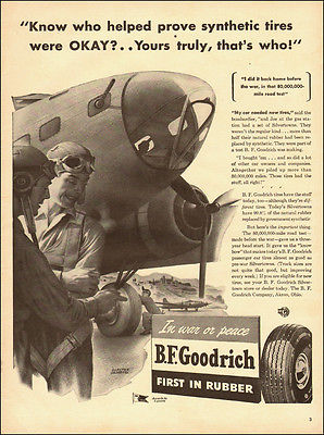 1944 WW2, AD, BF Goodrich Rubber, in War and Peace, Boeing B-17 Tires  032014
