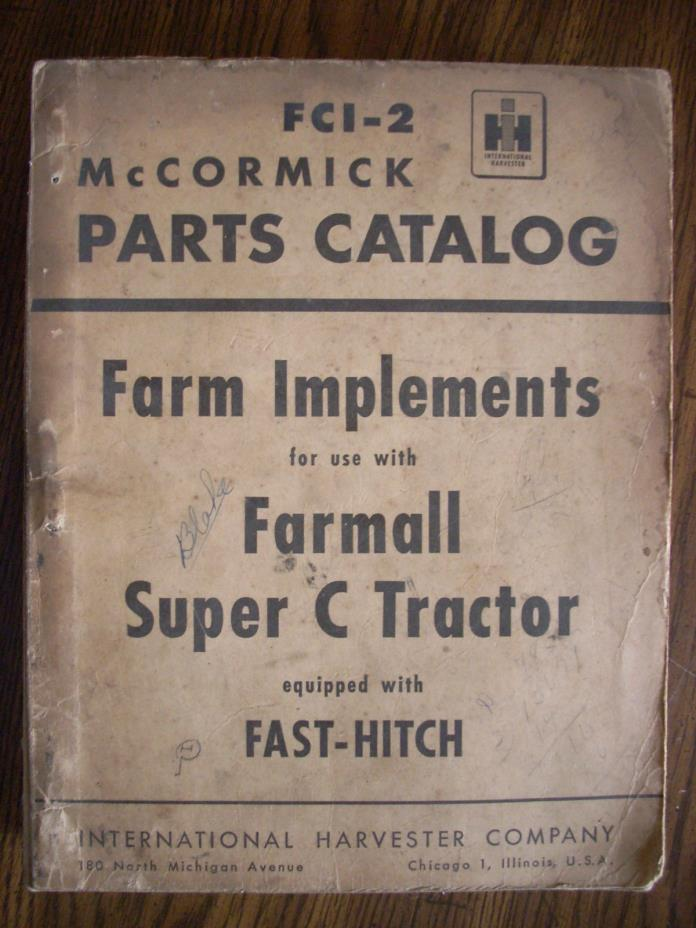 IH Farmall Mccormick Super C Farm Implements Parts Manual