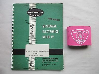 POLARAD K-100 KLYSTRON TUBE TESTER OPERATING & MAINTENANCE MANUAL