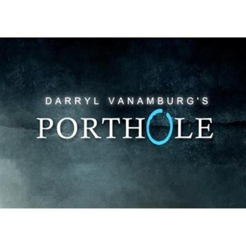 Porthole (DVD and Gimmick) by Darryl Vanamburg - Trick - Magic Trick