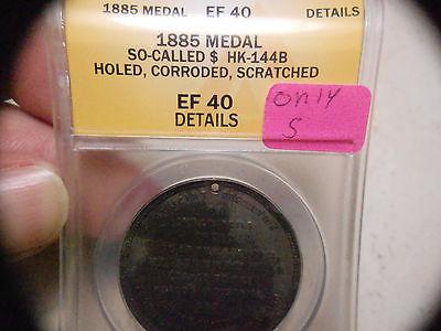 1885 SO-CALLED DOLLAR $ HK144B COTTON CENTENNIAL  EXTREMELY RARE