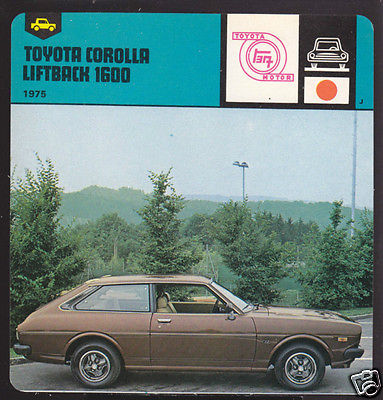 1975 TOYOTA COROLLA LIFTBACK 1600 Car AUTO RALLY CARD