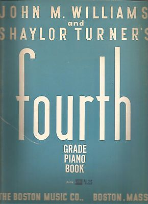 Vintage WILLIAMS' & TURNER'S FOURTH GRADE PIANO (1934) 76 pages