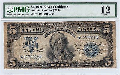 1899 $5 Five Dollar Indian Chief Silver Certificate Note PMG 12 Fine-RARE STAR!