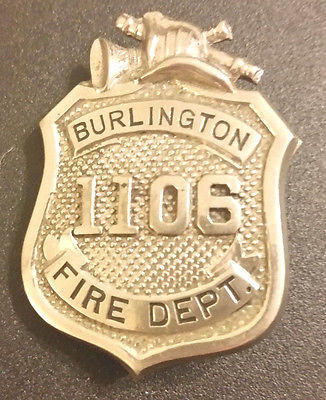BURLINGTON FIRE DEPARTMENT BADGE 1106