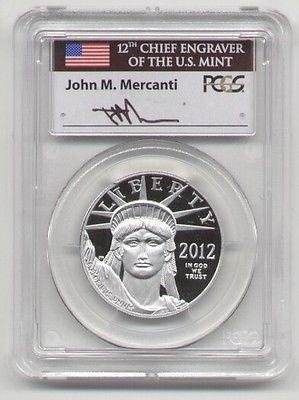 2012-W $100 ONE OZ Platinum Eagle PCGS PR70 FIRST STRIKE MERCANTI SIGNED POP 4