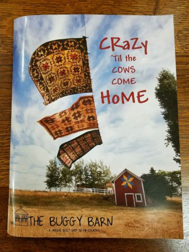 Crazy 'til the cows come Home By THE BUGGY BARN