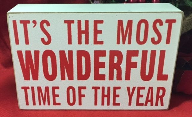 Holiday Christmas Sign It is the most wonderful time of the year Quote