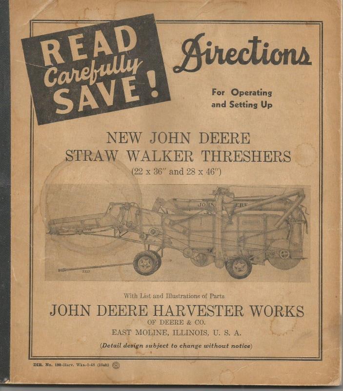 John Deere, Vintage 1948 Straw Walker Threshers Directions,......... .5181008-MC