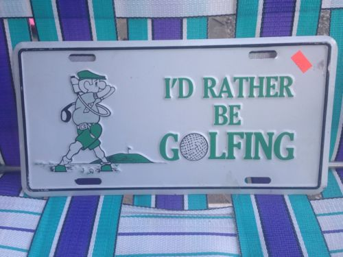 I'd Rather Be Golfing License Plate Aluminum Automotive Sign Decoration Decor