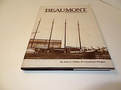 Beaumont (Texas)) A Pictorial History by John Walker & Gwendolyn Wingate