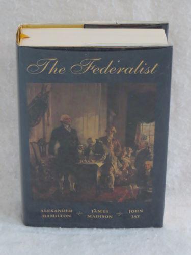 Hamilton, Madison, Jay THE FEDERALIST Regnery Publishing c. 1998 HC/DJ