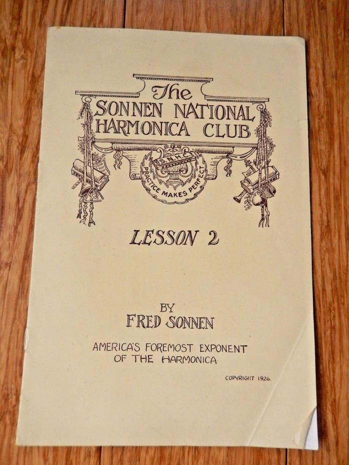 Vintage 1926 The SONNEN National HARMONICA CLUB Lesson 2 FRED SONNEN Booklet