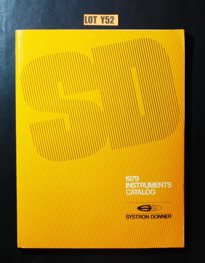 Systron Donner Instruments Catalog 1979 ELECTRONIC TEST EQUIPMENT BOOK Y52