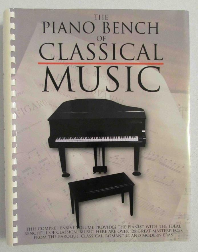 THE PIANO BENCH OF CLASSICAL MUSIC 125+ MASTERPIECES 1999 AMSCO