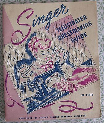 Singer Illustrated DRESSMAKING GUIDE 1939 Sewing Manual Tailoring Vintage