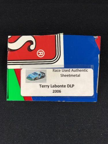 TERRY LABONTE NASCAR RACE USED SHEET METAL PIECE 2006 DLP