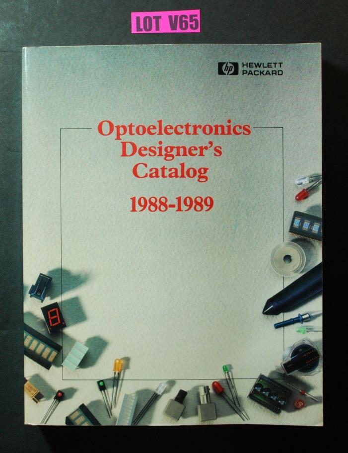 Hewlett Packard Optoelectronics Designers's Catalog 1988 HP ELECTRONICS BOOK V65